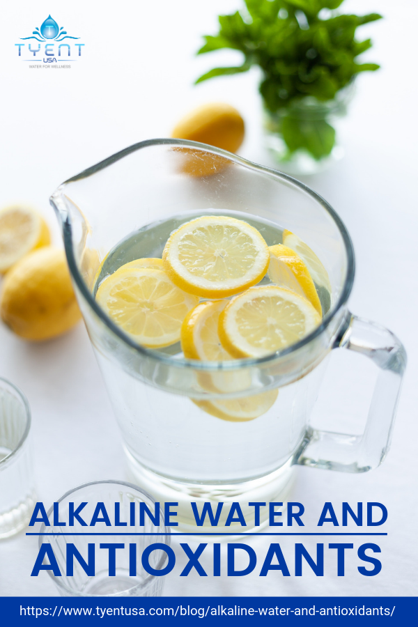 Alkaline Water and Antioxidants https://www.tyentusa.com/blog/alkaline-water-and-antioxidants/