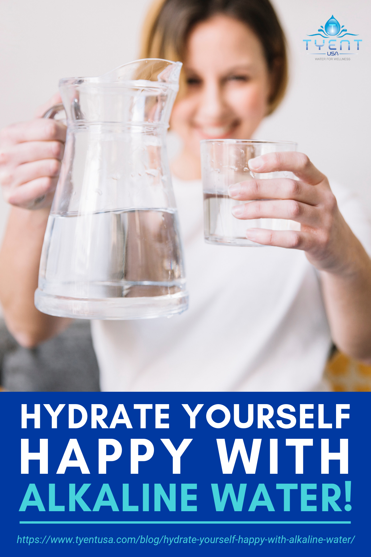 Hydrate Yourself Happy With Alkaline Water! | https://www.tyentusa.com/blog/hydrate-yourself-happy-with-alkaline-water/