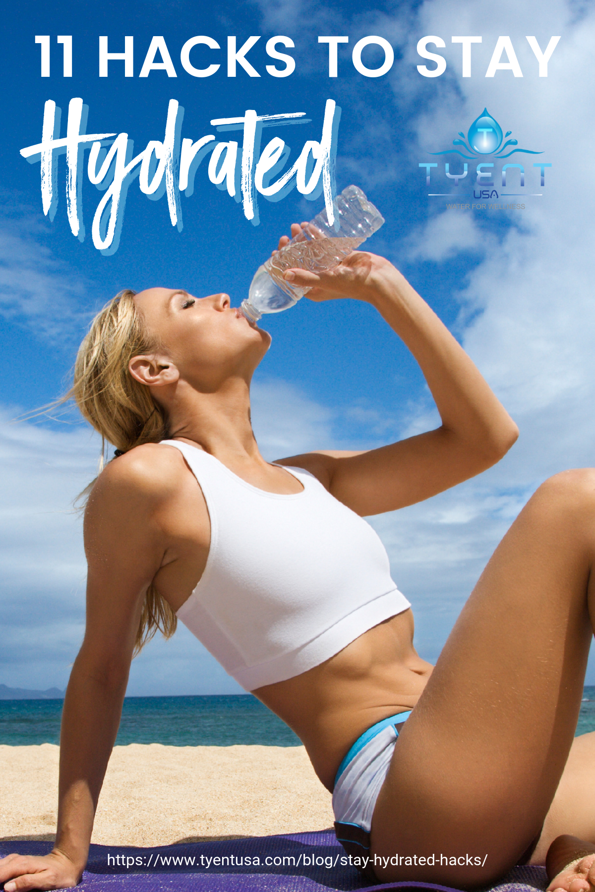11 Hacks To Stay Hydrated https://www.tyentusa.com/blog/stay-hydrated-hacks/