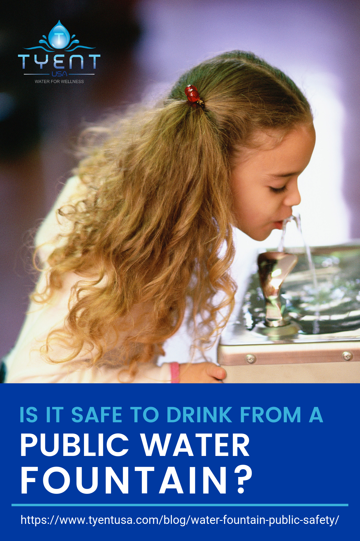Is It Safe To Drink From A Public Water Fountain? https://www.tyentusa.com/blog/water-fountain-public-safety/