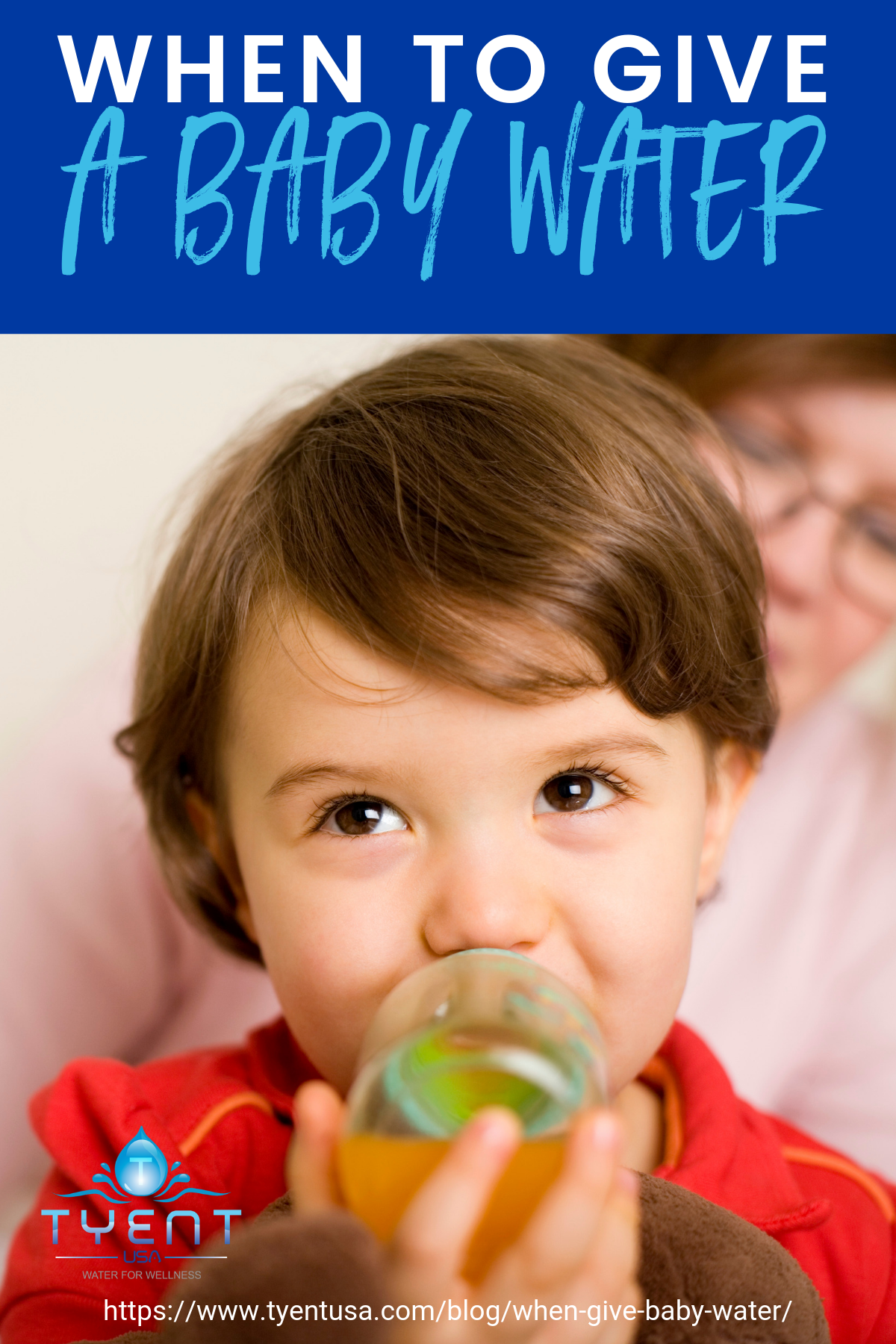When To Give A Baby Water https://www.tyentusa.com/blog/when-give-baby-water/
