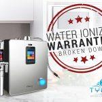 Water Ionizer Warranties Broken Down
