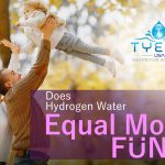 Does Hydrogen Water Equal More Fun?