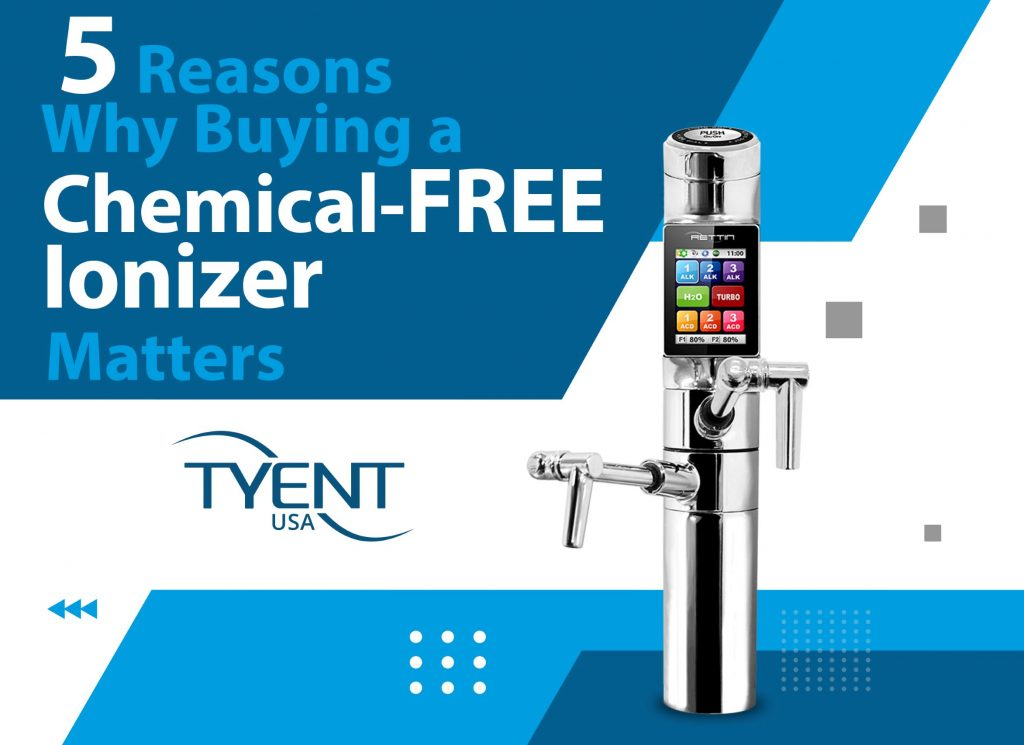 5 Reasons Why Buying a Chemical-Free Ionizer Matters