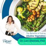 The Benefits of Eating Alkaline Vegetables
