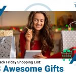 Black Friday Shopping List: 8 Awesome Gifts
