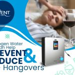 Hydrogen Water Can Help Prevent and Reduce Hangovers