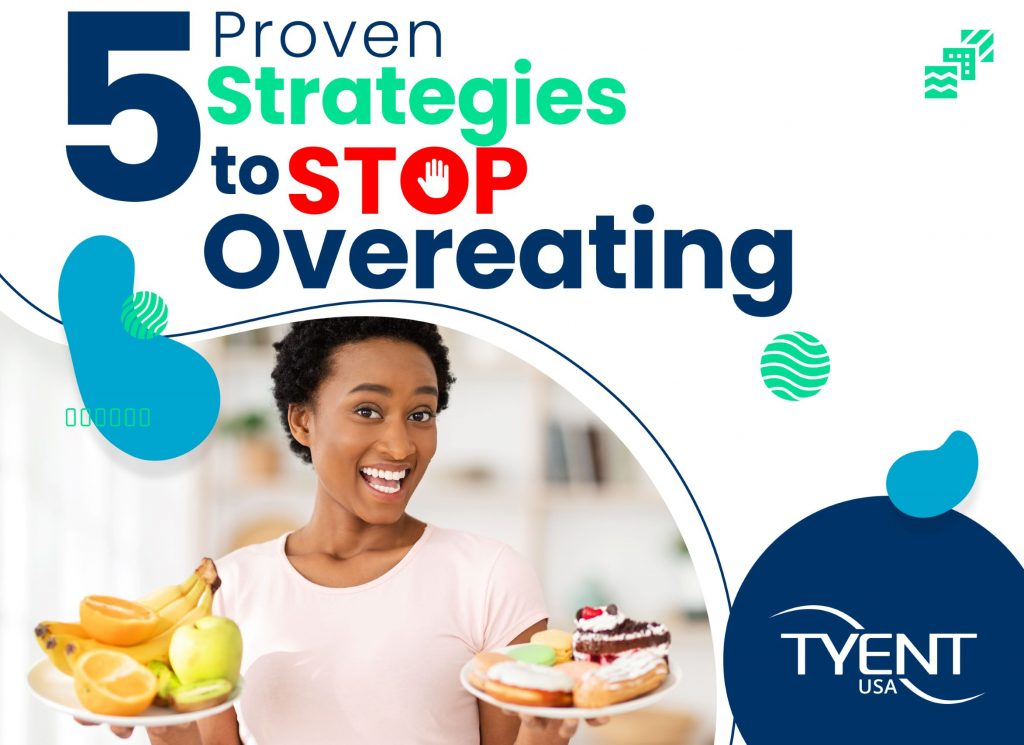 5 Proven Strategies to Stop Overeating