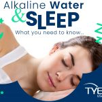 Alkaline Water and Sleep