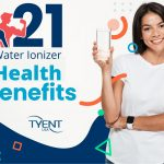 21 Water Ionizer Health Benefits – Updated for 2021