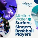 Alkaline Water for Surfers, Singers, and Baseball Players