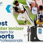 The Best Water Ionizer System for Sports Professionals – Updated Blog