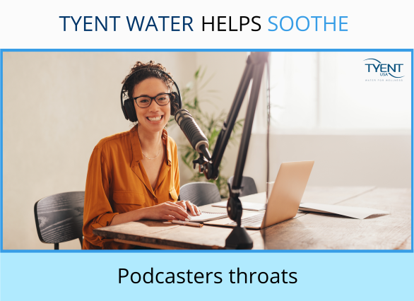 Tyent Water Helps Podcasters Career-Growth Efforts