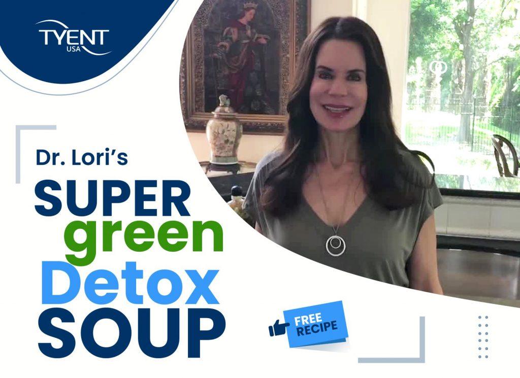 Dr Lori's Super Green Detox Soup