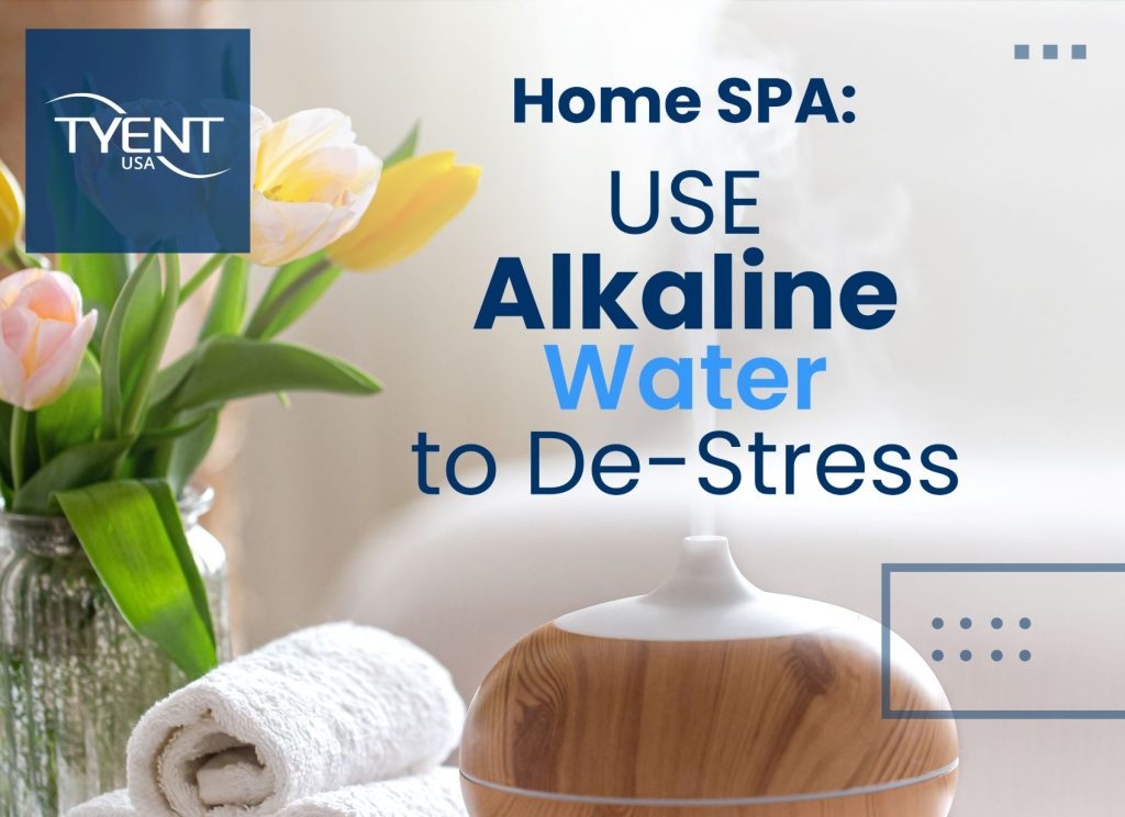 Home Spa: Use Alkaline Water to De-stress
