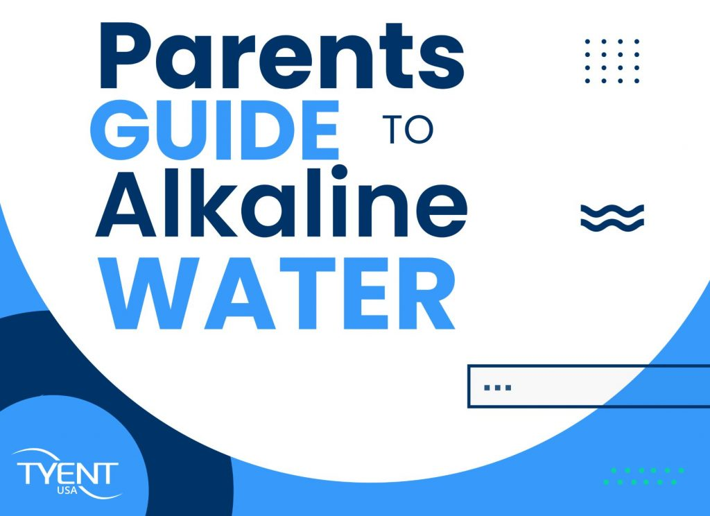 Parents' Guide to Alkaline Water