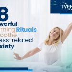 8 Powerful Morning Rituals to Help Avoid Anxiety