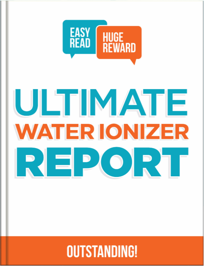 Ultimate Water Ionizer Report Ebook Cover